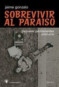 'Sobrevivir al paraíso'