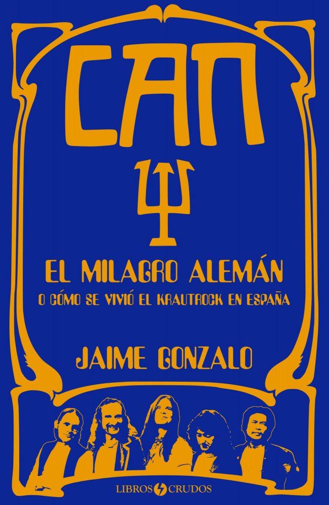 'Can: El milagro alemán', de Jaime Gonzalo